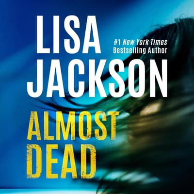 Almost Dead by Lisa Jackson audiobook
