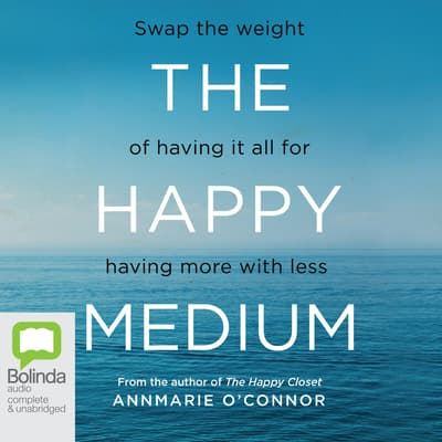 The Happy Medium by Annmarie O'Connor audiobook