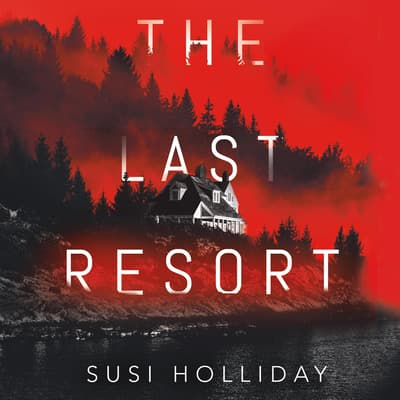 The Last Resort by Susi Holliday audiobook