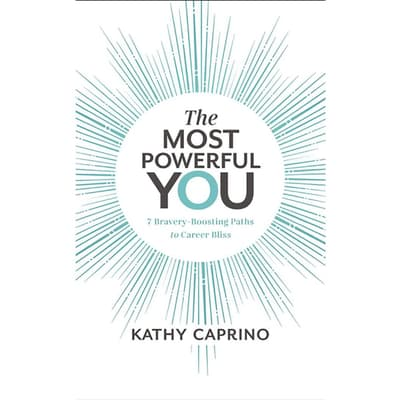 The Most Powerful You by Kathy Caprino audiobook