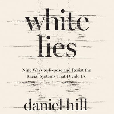 White Lies by Daniel Hill audiobook