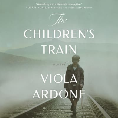 The Children's Train by Viola Ardone audiobook
