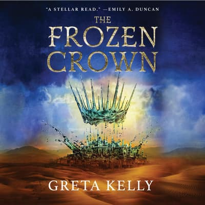The Frozen Crown by Greta Kelly audiobook