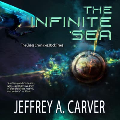 The Infinite Sea by Jeffrey A. Carver audiobook