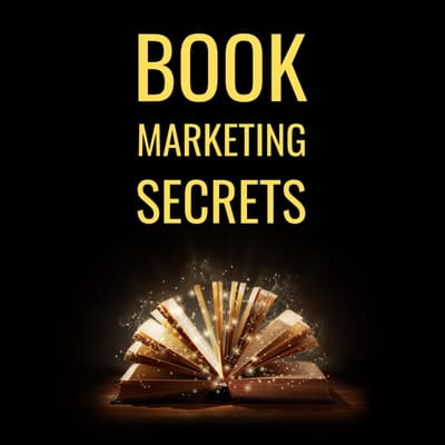 Book Marketing Secrets by Albert Griesmayr audiobook
