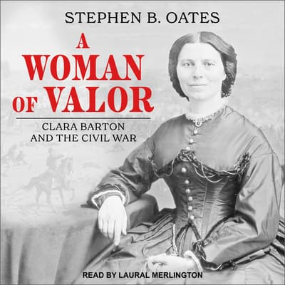A Woman of Valor by Stephen B. Oates audiobook