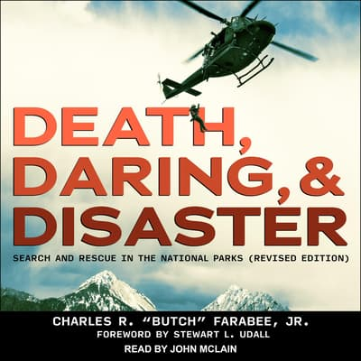 "Death, Daring, and Disaster by Charles R. ""Butch"" Farabee audiobook"