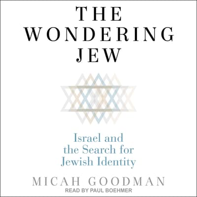 The Wondering Jew by Micah Goodman audiobook