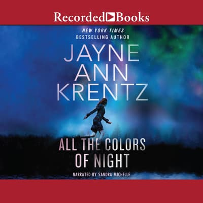 All the Colors of Night by Jayne Ann Krentz audiobook