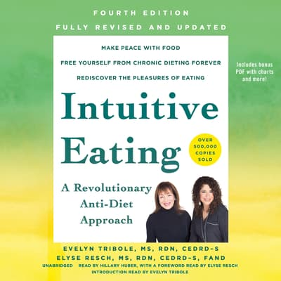 Intuitive Eating, 4th Edition by Evelyn Tribole audiobook