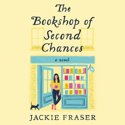 The Bookshop of Second Chances by Jackie Fraser audiobook