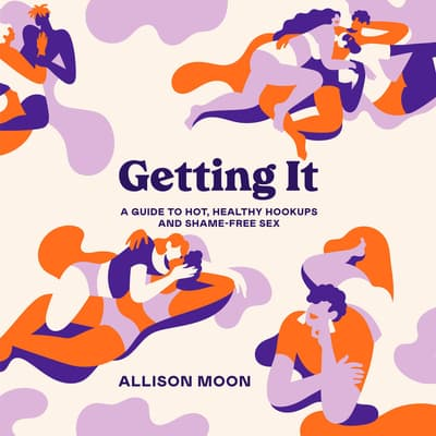 Getting It by Allison Moon audiobook