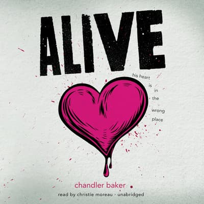 Alive by Chandler Baker audiobook