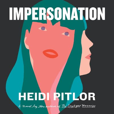 Impersonation by Heidi Pitlor audiobook