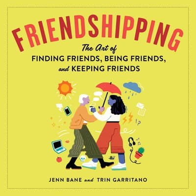 Friendshipping by Jenn Bane audiobook
