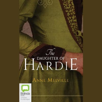 The Daughter of Hardie by Anne Melville audiobook