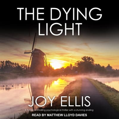 The Dying Light by Joy Ellis audiobook