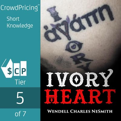 Ivory Heart by Wendell Charles NeSmith audiobook