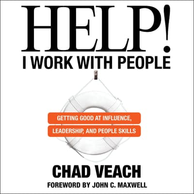 Help! I Work with People by Chad Veach audiobook