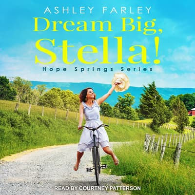 Dream Big, Stella! by Ashley Farley audiobook