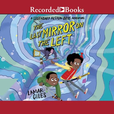 The Last Mirror on the Left by Lamar Giles audiobook