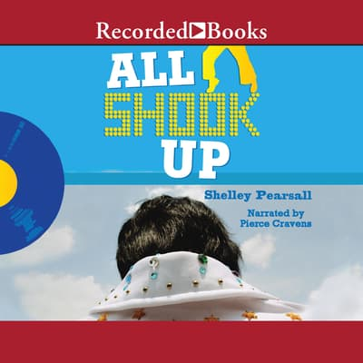 All Shook Up by Shelley Pearsall audiobook