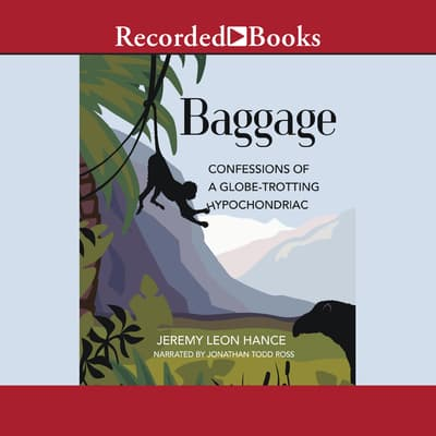 Baggage by Jeremy Hance audiobook