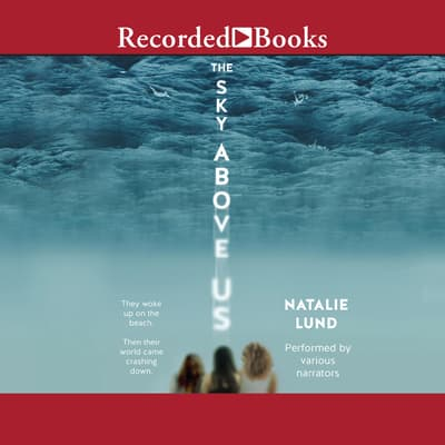 The Sky Above Us by Natalie Lund audiobook