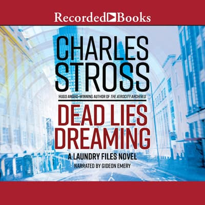 Dead Lies Dreaming by Charles Stross audiobook
