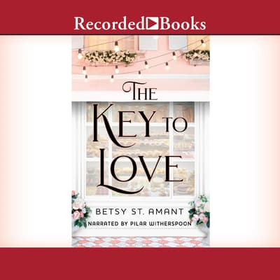 The Key to Love by Betsy St. Amant audiobook