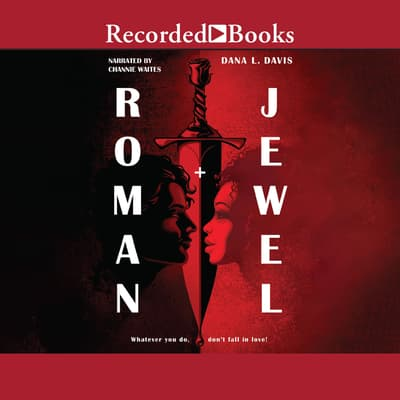 Roman and Jewel by Dana L. Davis audiobook