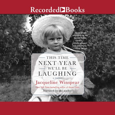 This Time Next Year We'll Be Laughing by Jacqueline Winspear audiobook