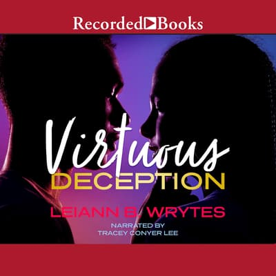 Virtuous Deception by Leiann B. Wrytes audiobook