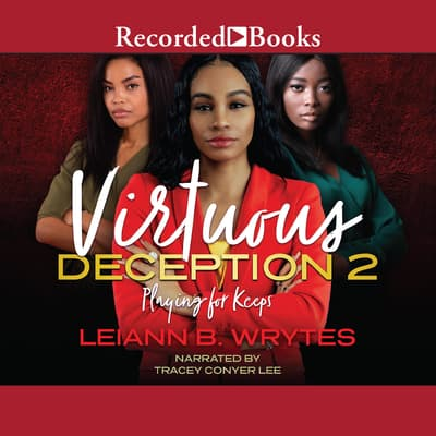 Virtuous Deception 2 by Leiann B. Wrytes audiobook