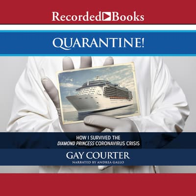 Quarantine! by Gay Courter audiobook