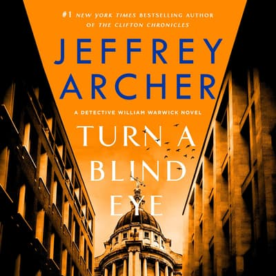 Turn a Blind Eye by Jeffrey Archer audiobook