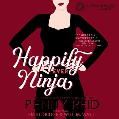 Happily Ever Ninja by Penny Reid audiobook