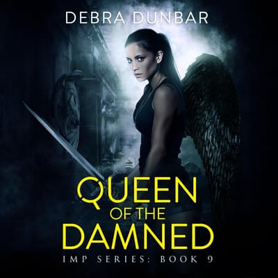 Queen of the Damned by Debra Dunbar audiobook