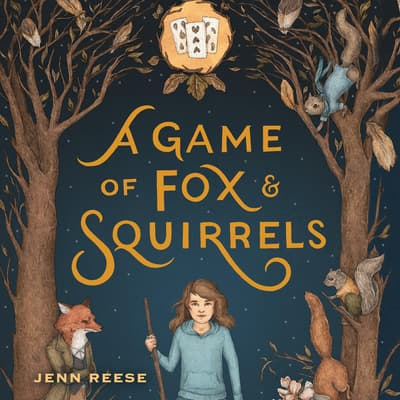 A Game of Fox & Squirrels by Jenn Reese audiobook