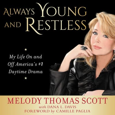 Always Young and Restless by Melody Thomas Scott audiobook