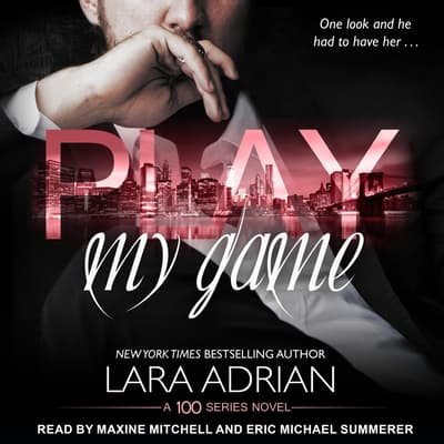 Play My Game by Lara Adrian audiobook