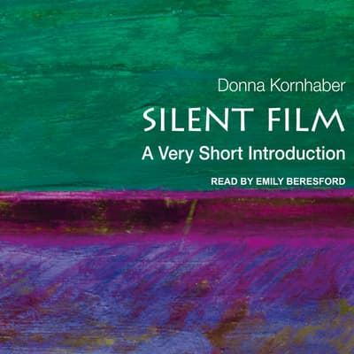 Silent Film by Donna Kornhaber audiobook