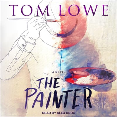 The Painter by Tom Lowe audiobook