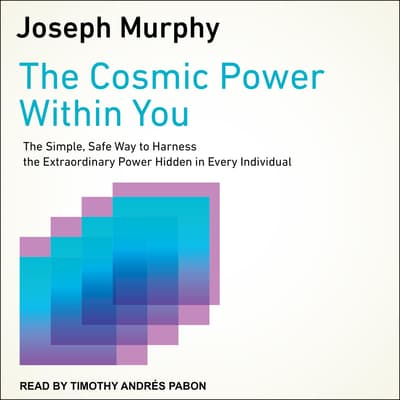 The Cosmic Power Within You by Joseph Murphy audiobook