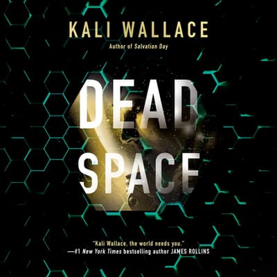 Dead Space by Kali Wallace audiobook