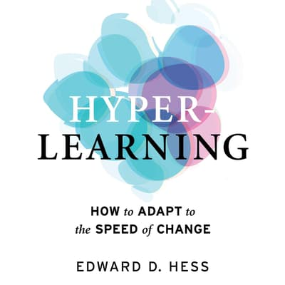 Hyper-Learning by Edward D. Hess audiobook