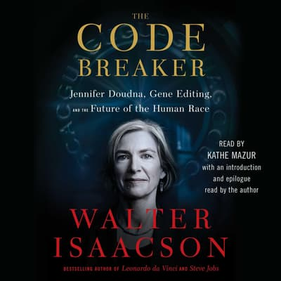 The Code Breaker by Walter Isaacson audiobook