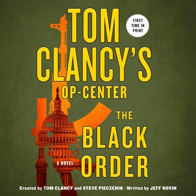 Tom Clancy's Op-Center: The Black Order by Jeff Rovin audiobook