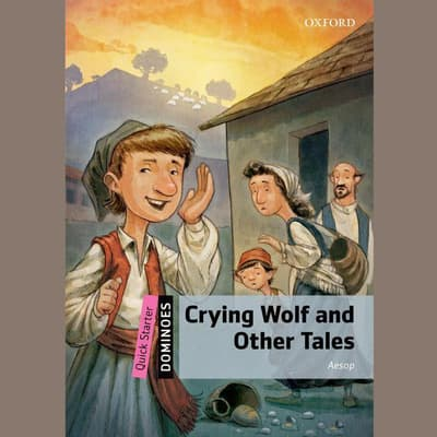 Crying Wolf and Other Tales by Aesop audiobook
