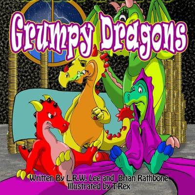 Grumpy Dragons by L. R. W. Lee audiobook